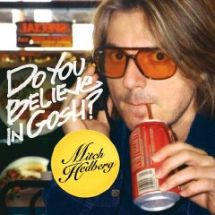 Do You Believe In Gosh? – Mitch Hedberg
