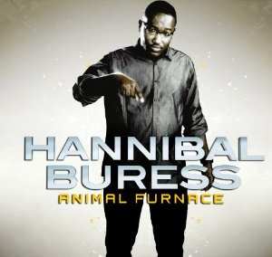 Animal Furnace – Hannibal Buress