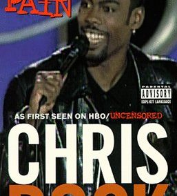 Bring the Pain – Chris Rock			    	    	    	    	    	    	    	    	    	    		5/5							(1)