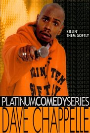 Killin' Them Softly – Dave Chappelle			    	    	    	    	    	    	    	    	    	    		5/5							(1)
