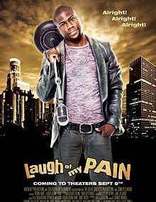 Laugh At My Pain – Kevin Hart