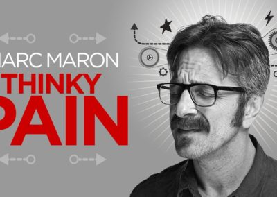 Thinky Pain – Marc Maron			    	    	    	    	    	    	    	    	    	    		3.67/5							(3)