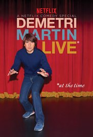 Live *at the time – Demetri Martin			    	    	    	    	    	    	    	    	    	    		3/5							(2)